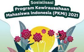 Socialization of the 2021 Indonesian Student Entrepreneurship Program
